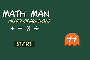 Math Man (Add, Subtract, Multiply and Divide) Game